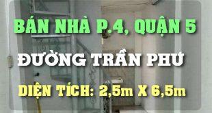 Mua Bán Nhà Quận 5: Bán Nhà Đường Trần Phú Phường 4 Quận 5 TPHCM