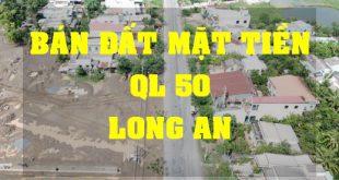 Bán Đất mặt tiền quốc lộ 50 Khu chợ trạm Cần Đước Long An